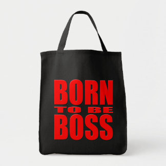 Born to be Boss Tote Bag