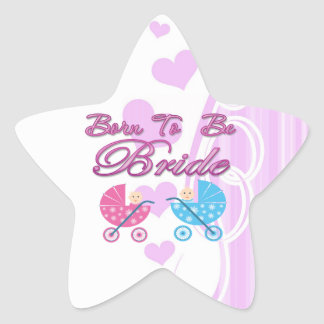 born to be bride bachelorette wedding bridal party star sticker