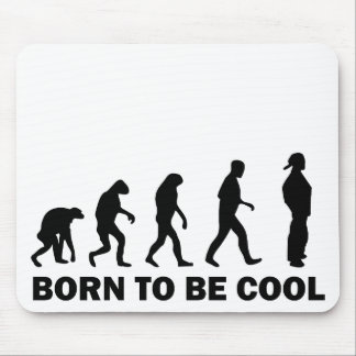 born to be cool mouse pad