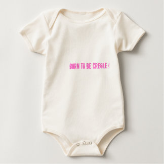 Born to be Creole ! Baby Bodysuit