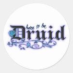 Born to be Druid Classic Round Sticker