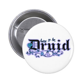 Born to be Druid Pinback Button