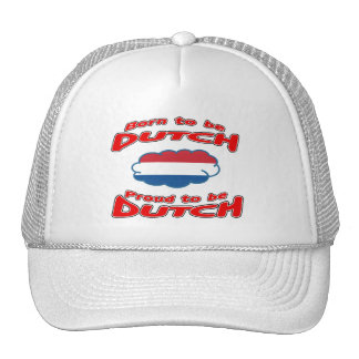 Born to be Dutch, proud to be Dutch Trucker Hat