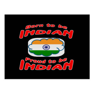 Born to be Indian, proud to be Indian Post Cards