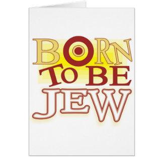Born to Be jew Greeting Card