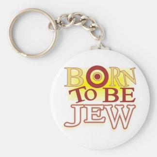 Born to Be jew Basic Round Button Keychain