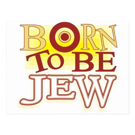 BORN TO BE JEW POSTCARD