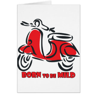Born to be Mild Greeting Cards