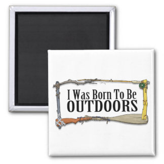 Born To Be Outdoors Magnet
