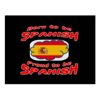 Born to be Spanish, proud to be Spanish Postcards
