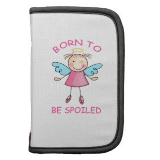BORN TO BE SPOILED FOLIO PLANNER