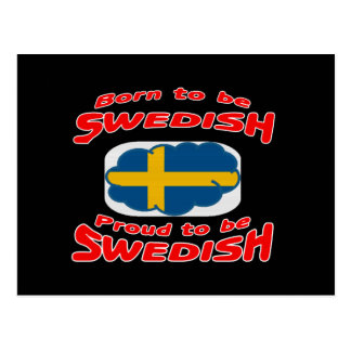Born to be Swedish, proud to be Swedish Post Cards