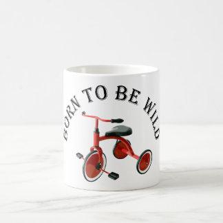 Born to be Wild - Coffee Mug