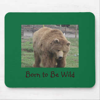 """Born to Be Wild"" Mousepad"