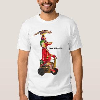 Born to be Wild T-Shirt