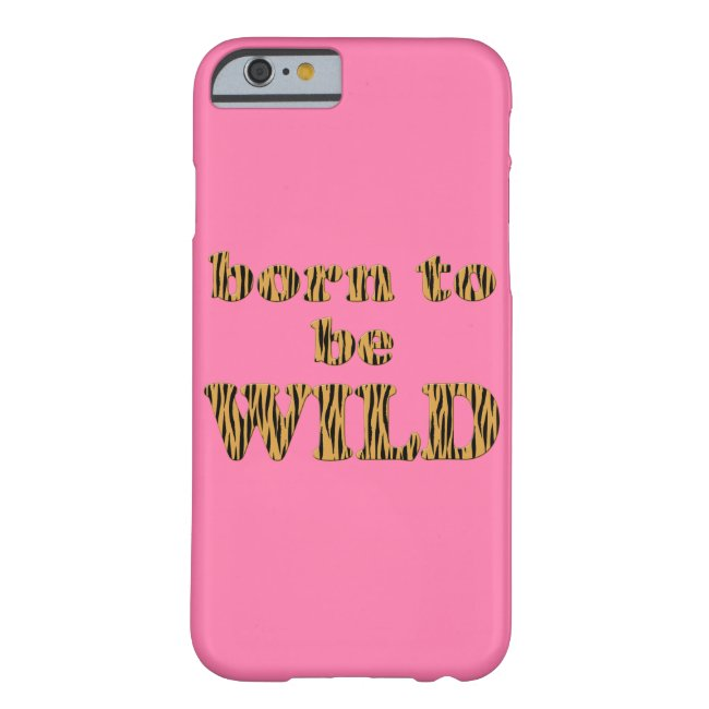 Born to be wild - Tigerprint iPhone case