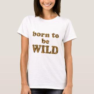 Born to be wild - Tigerprint Women's Basic T-Shirt