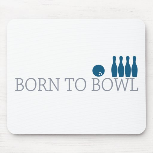 Born To Bowl Mouse Pads