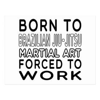 Born To Brazilian Jiu-Jitsu Martial Art Forced To Postcards