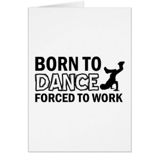 born to Breakdance dance Card