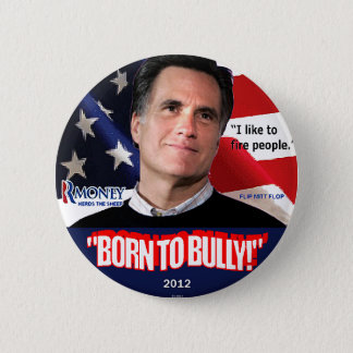 Born to Bully - Button