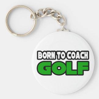 Born To Coach Golf Key Chains