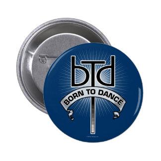 Born To Dance (basic) Pins