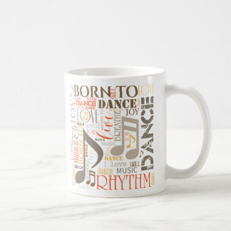 Born to Dance Brown ID277 Coffee Mug