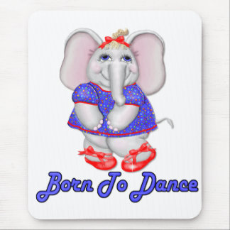 Born to Dance Mouse Pad