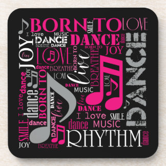 Born to Dance Pink ID277 Drink Coaster