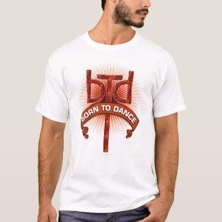 Born To Dance (redstone) T-Shirt