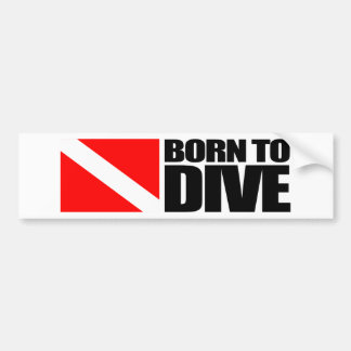 Born To Dive Bumper Sticker