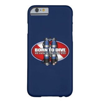 Born To Dive (ST) Barely There iPhone 6 Case