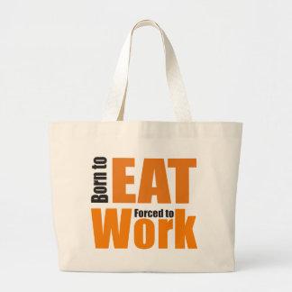 born to eat shirt large tote bag