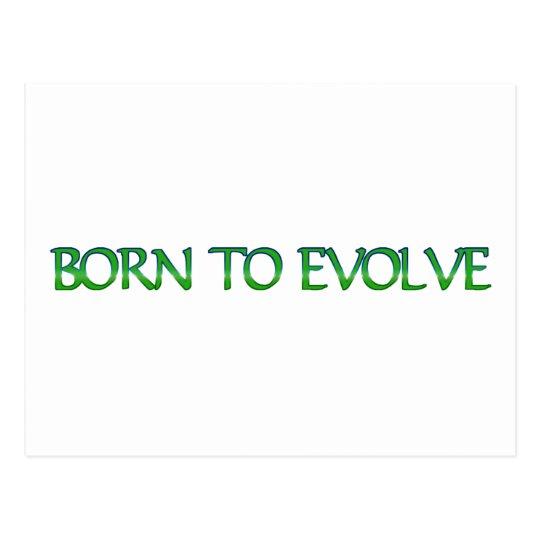 Born to Evolve Postcard