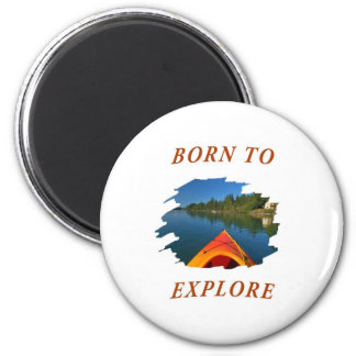 Born to Explore 2 Inch Round Magnet