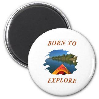 Born to Explore Magnet