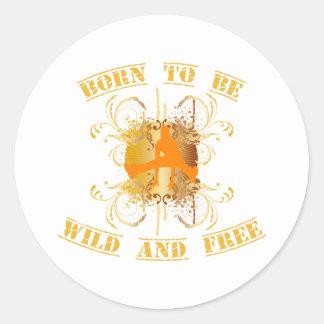 born to fieramente and free pegatina redonda