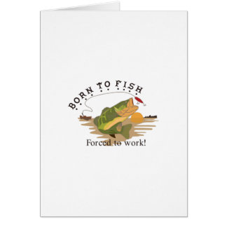 Born to Fish Card