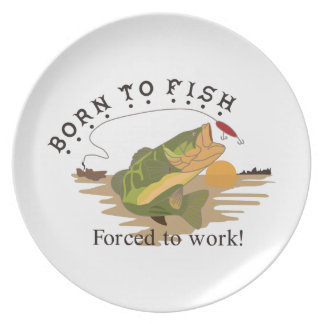 Born to Fish Dinner Plate