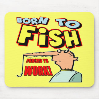Born To Fish Fishing T-shirts and Gifts Mouse Mat