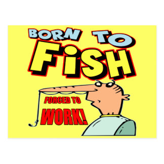 Born To Fish Fishing T-shirts and Gifts Post Card