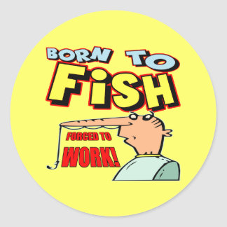 Born To Fish Fishing T-shirts and Gifts Round Sticker