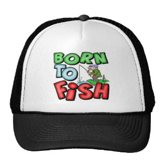 Born To Fish Fishing T-shirts and Gifts Trucker Hat