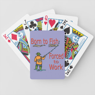 Born To Fish Forced To Work red Bicycle Playing Cards