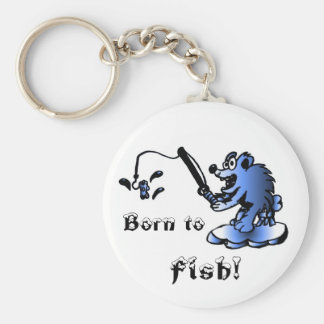 Born to, Fish! Key Chain
