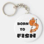Born To Fish Keychain