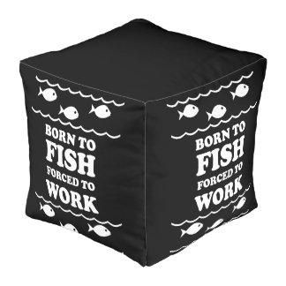 born to fish pouf