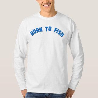 Born To Fish Water Drops T-Shirt