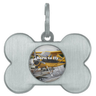 Born to fly: Beaver float plane Pet Name Tag